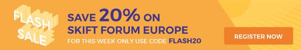20% Off Skift Forum Europe This Week Using Code FLASH20